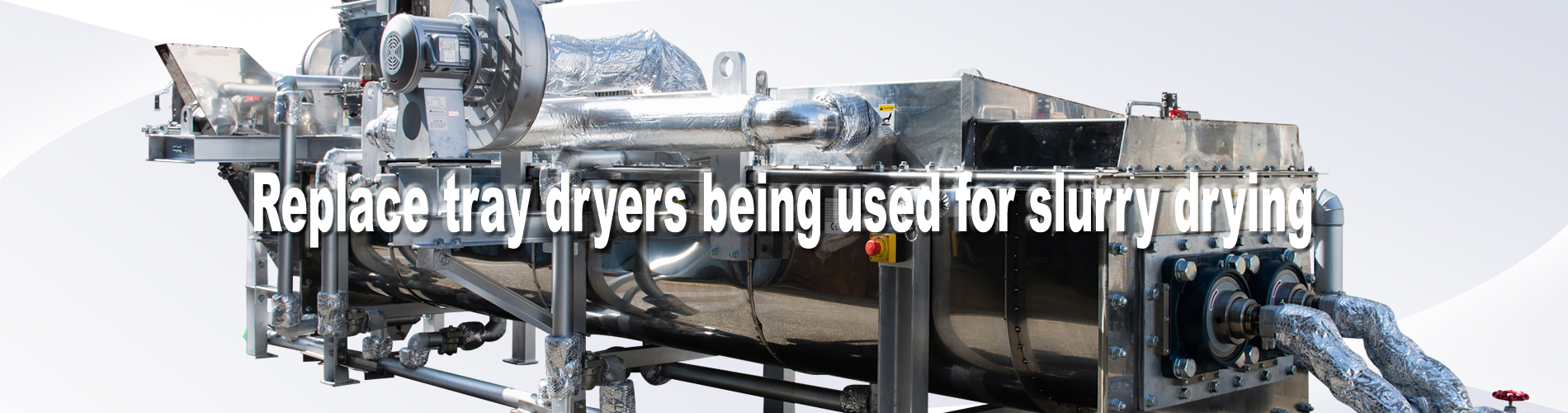 Replace tray dryers being used for slurry drying